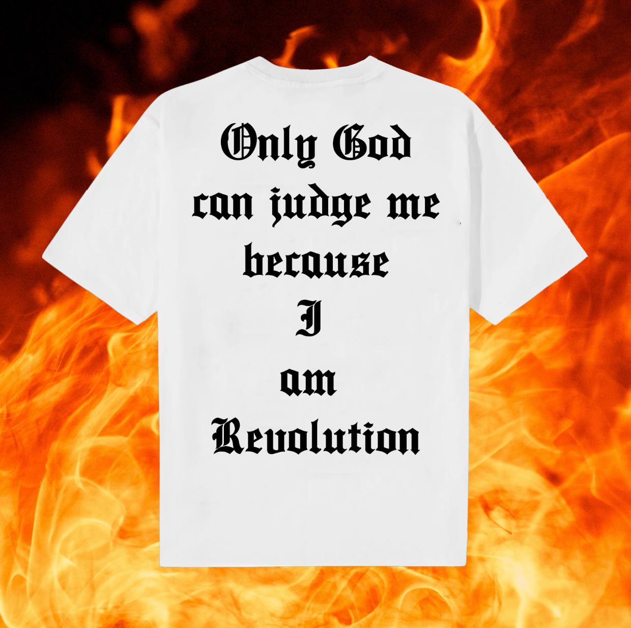 Only God Can Judge Me White T-shirt